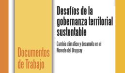 Cambio climático y desarrollo en el Noreste del Uruguay